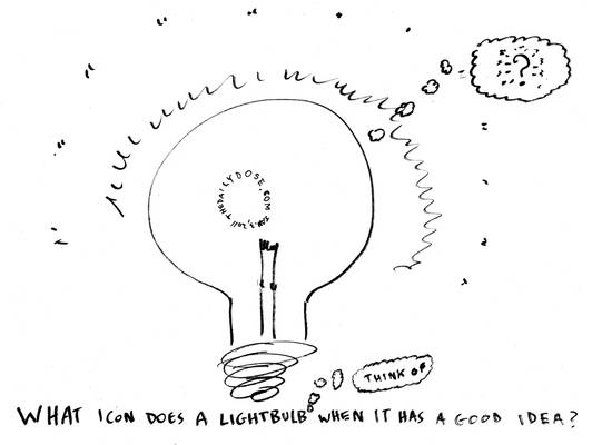 What do light bulbs think of?