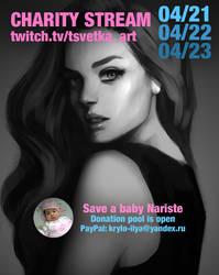 Charity stream for baby Nariste by Tsvetka