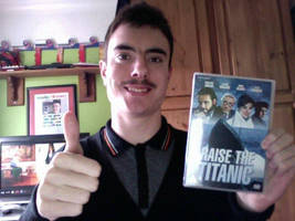 Me and Raise The Titanic DVD by KaneTakerfan701