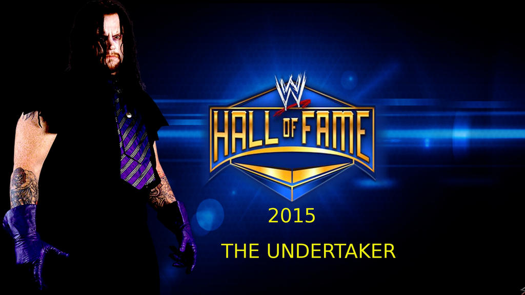 Hall Of Fame Wallpaper: The Undertaker 2015 Hall Of Fame By KaneTakerfan701 On