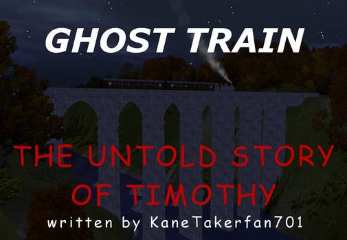 Ghost Train - The Untold Story of Timothy Cover