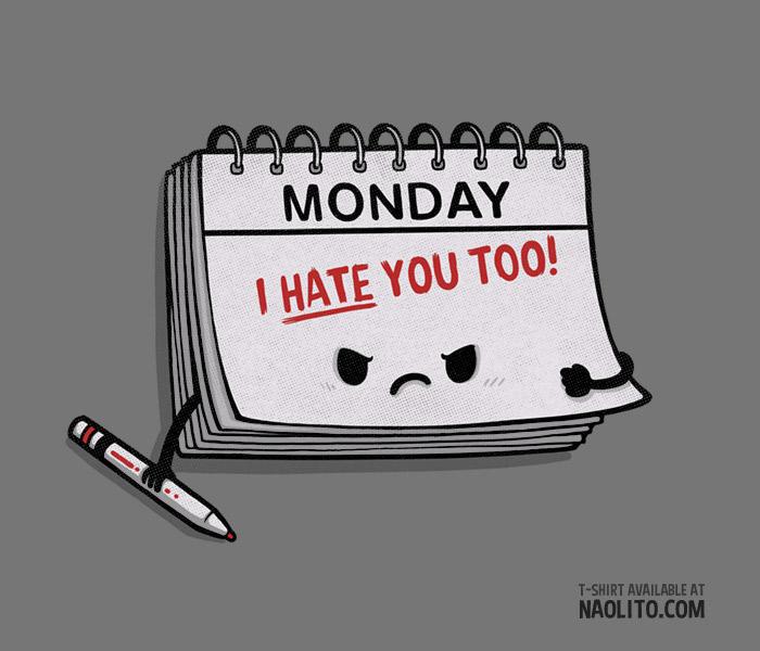 I Hate you too!