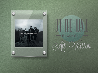 On The Wall (Alt.) Bowtie-mock-up by luisperu9