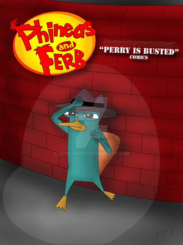 Perry is Busted Cover 2 by DokiFanArt