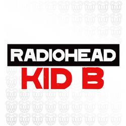 Radiohead - Kid B