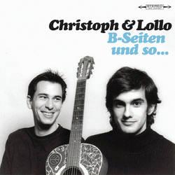 Christoph und Lollo - B-Seiten und so...