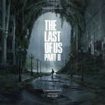 The Last of Us Part II Soundtrack Cover Art #3
