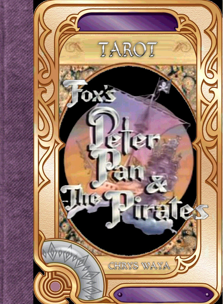 Fox's Peter Pan and the Pirates Tarot by esuniwaya