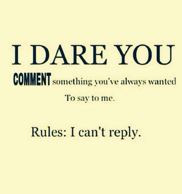I Dare You! by mechafone