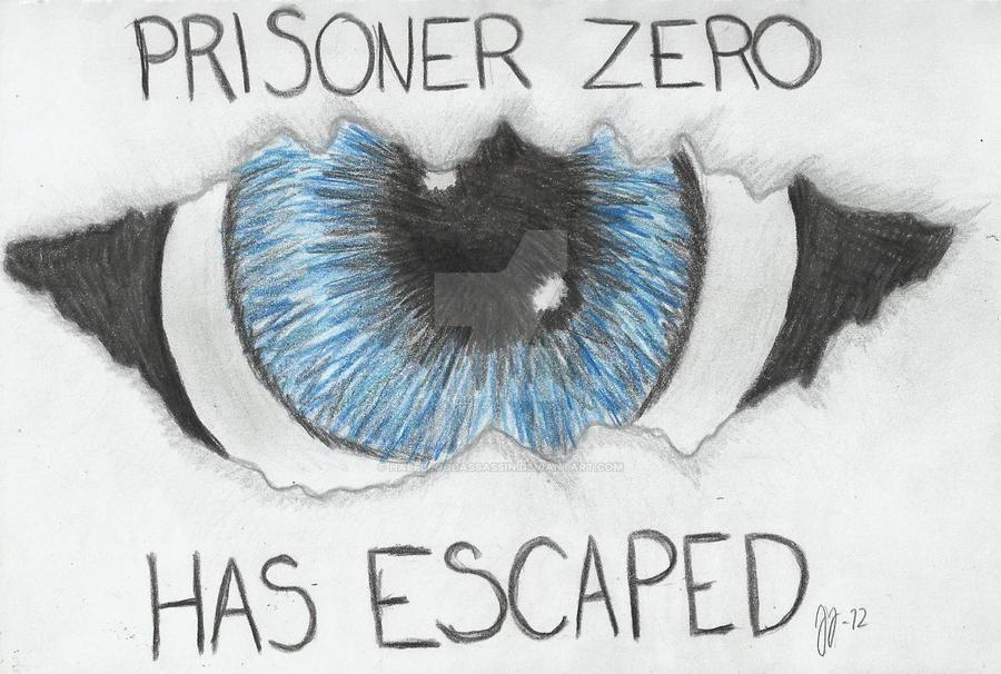 Prisoner Zero Has Escaped by HalfBloodAssassin