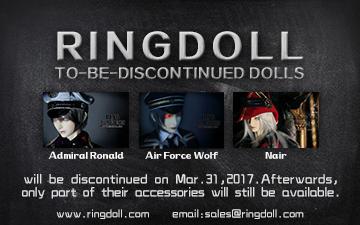 Ringdoll Ronald,Wolf and Nair will be discontinued