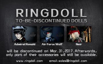 Ringdoll Ronald,Wolf and Nair will be discontinued by Ringdoll
