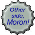 A moron's bottle cap by Centauran
