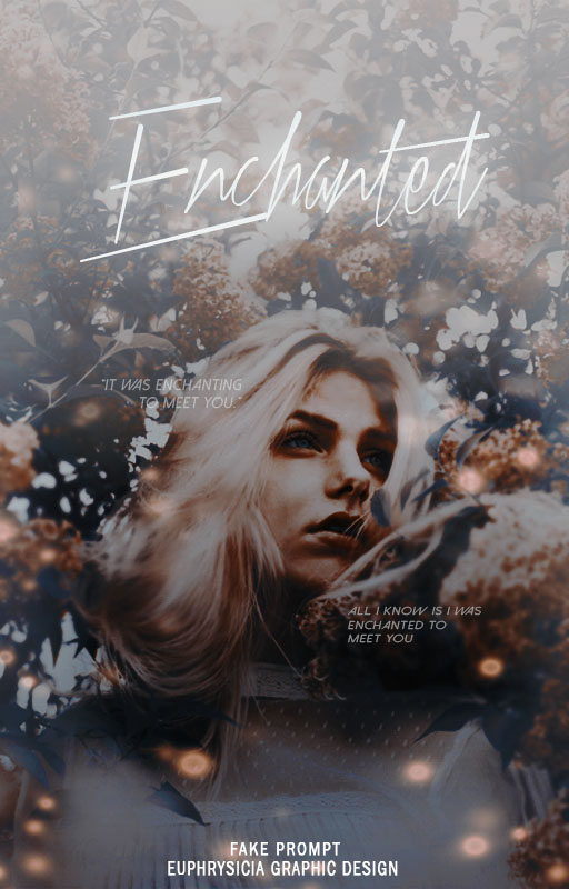 Enchanted (Wattpad Book Cover) by Euphrysicia