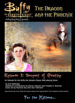 Episode 3 Serpent of Destiny