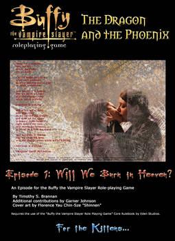 Episode 1 Will We Burn in Heav
