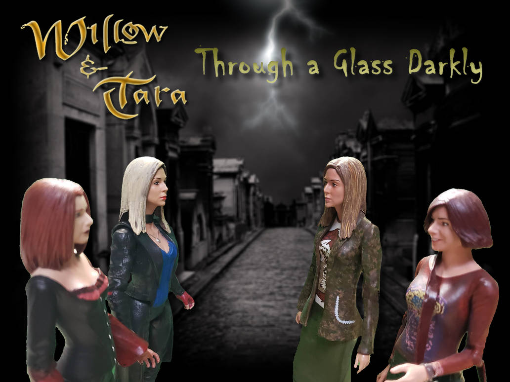 Willow and Tara, Through a Glass Darkly by WebWarlock