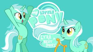 Lyra is Best Pony!