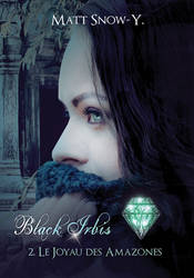 BLACK IRBIS - Tome 2