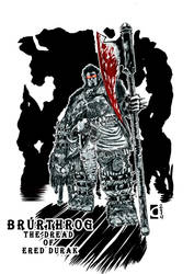 Brurthrog- The Dread of Ered Durak
