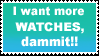 more watches stamp by sixthkidfromthestarz