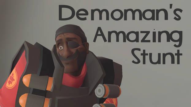[VIDEO!] Demoman's Amazing Stunt