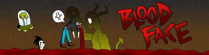 Bloodface Banner Entry by KuraiTenshi89