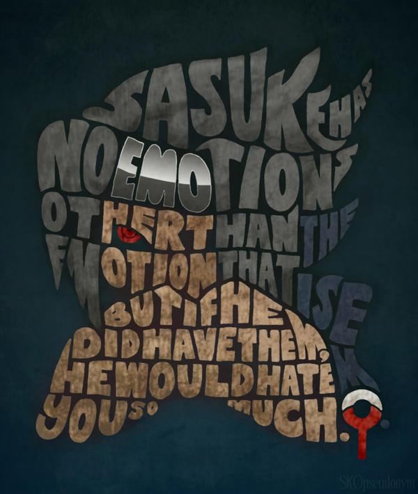 Sasuke has no emotions... by SKOpseudonym