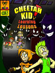 Cheetah Kid! - Learning Lessons