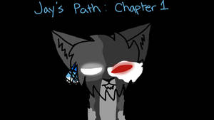 Jay's Path Chapter 1 Cover