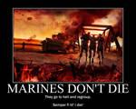 Marines don't die...