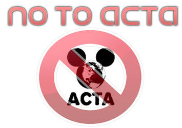 Say No To ACTA by mmaciek12