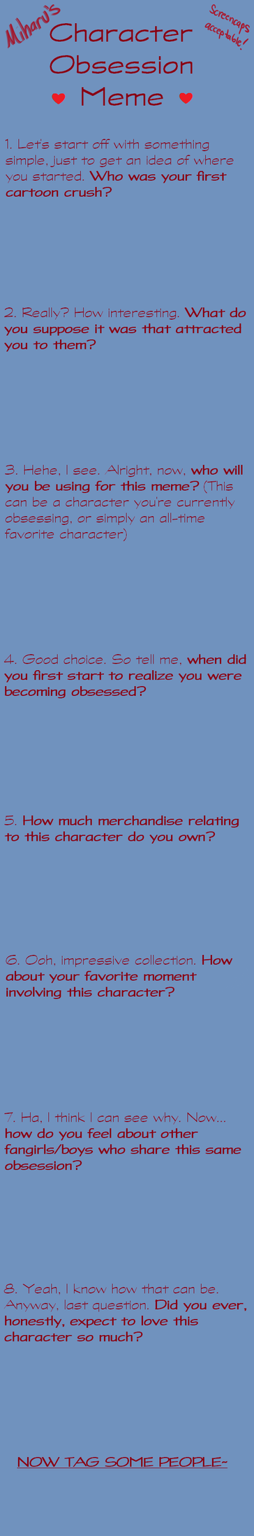 Character Obsession Meme BLANK by MiharuWatanabe