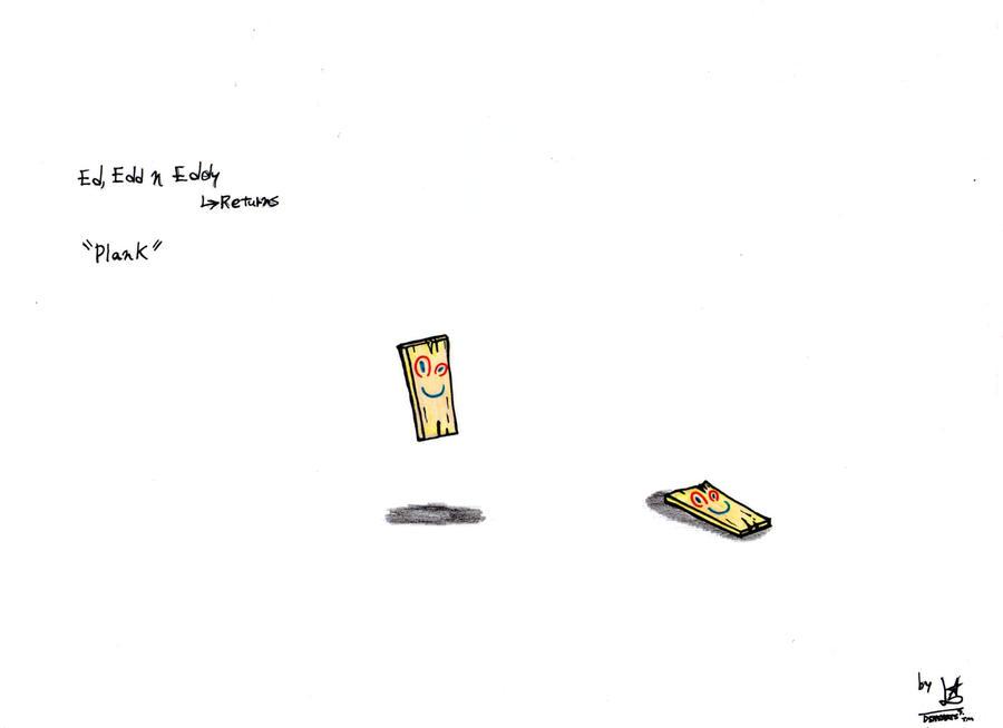 Ed Edd N Eddy Returns Plank By Denioarts283tm