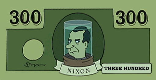 [Image: Nixon_on_the_300_Dollar_Bill_by_Invader_Johnny.jpg]