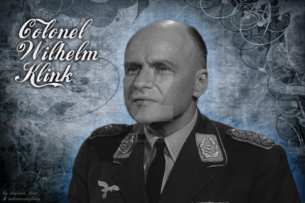 colonel_wilhelm_klink_by_inhonoredglory-