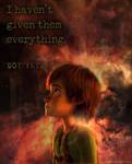 I Haven't Given Everything... Not Yet