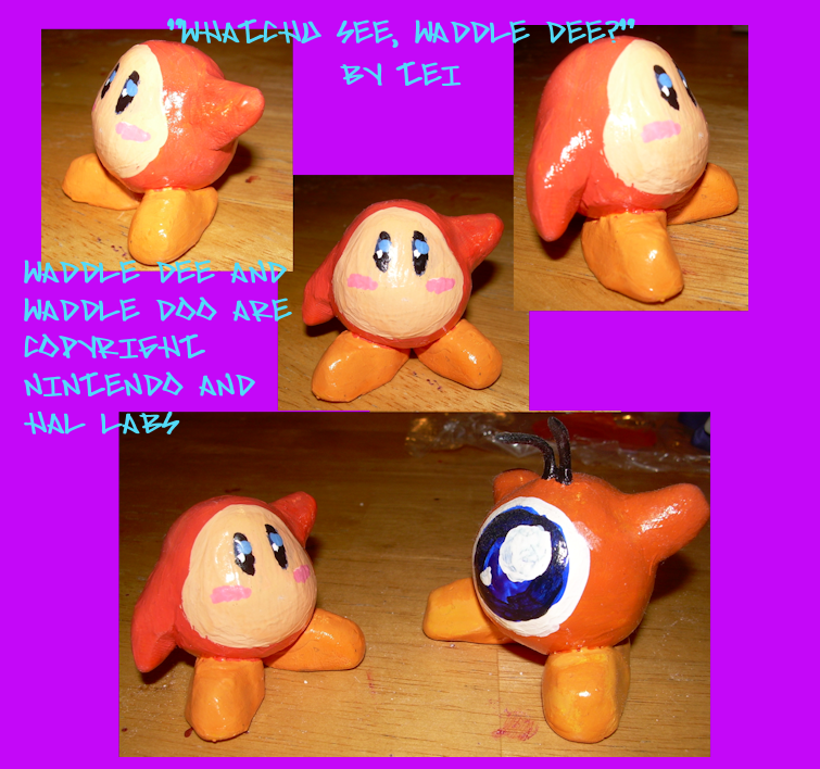 Whatchu see, Waddle Dee?