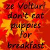 ze Volturi don't eat ... by Mikha