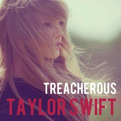 Juego » El Gran Ranking de Taylor Swift [TOP 3 pág 6] - Página 5 Treacherous_cover__taylor_swift__by_sapatoverde-d5q1bye