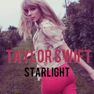 Juego » El Gran Ranking de Taylor Swift [TOP 3 pág 6] - Página 4 Starlight_cover__taylor_swift__by_sapatoverde-d5qyszo