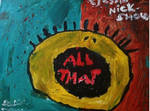 All That Painting by 90snickelodeon