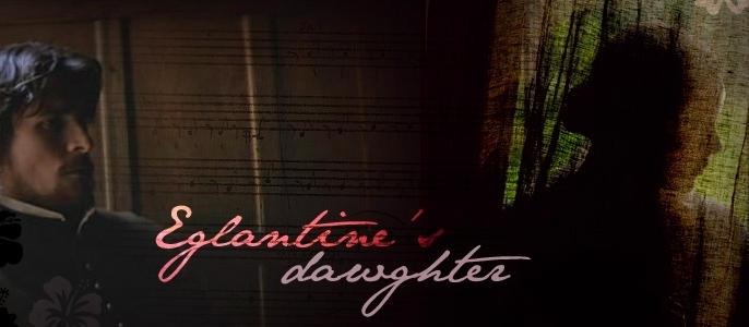 Eglantine's Dawghter