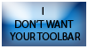 I don't want your toolbar by DeviantGalaris
