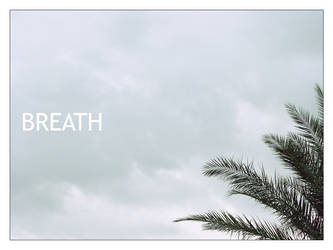 BREATH by ShaRBiL