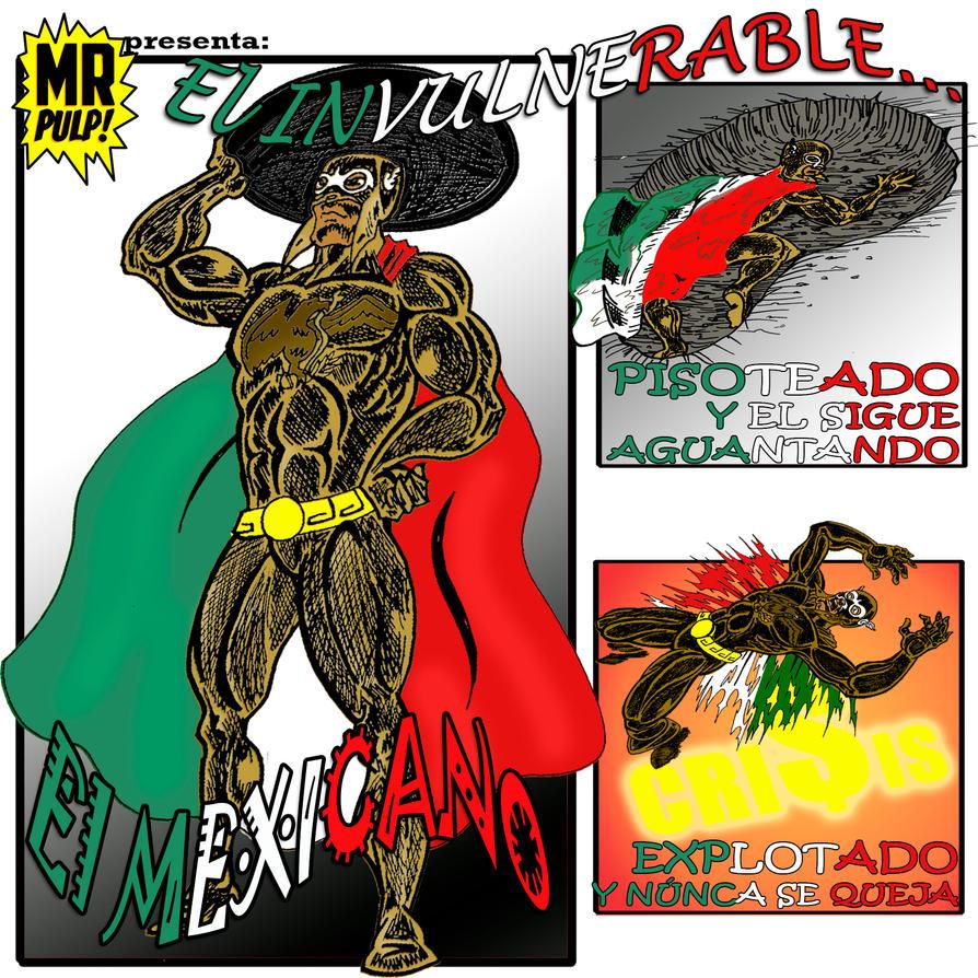 Invulnerable el Mexicano by mrpulp-presenta