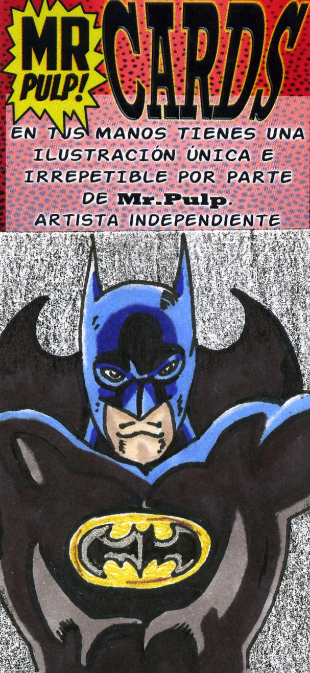 MrPulpCard Batman by mrpulp-presenta
