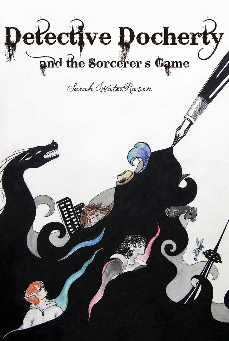 Detective Docherty and the Sorcerer's Game by SarahWaterRaven