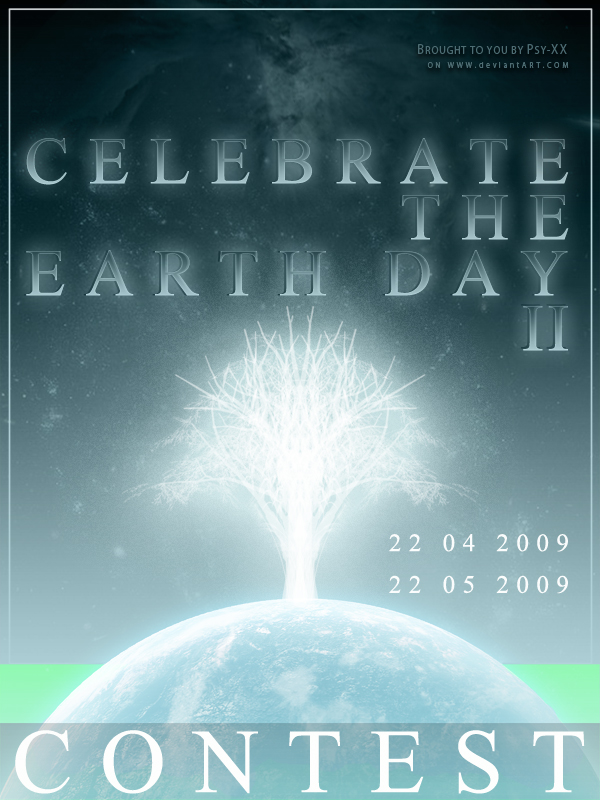 Celebrate The EARTH DAY II by PSYXXARTS