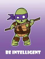 Donatello-Be Intelligent by Shanachie-fey